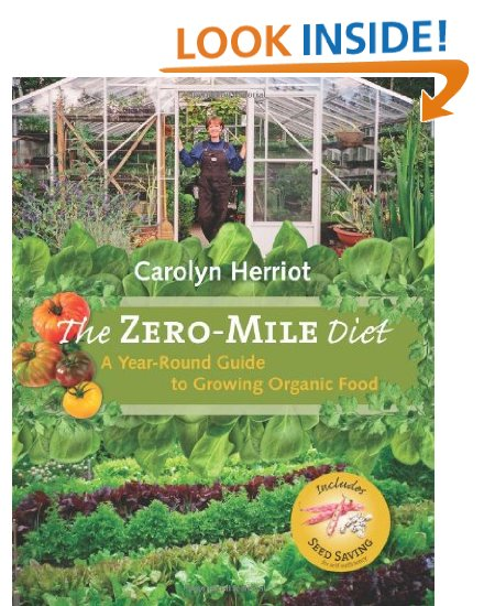 A Must-Have Gardening Book – The Zero-Mile Diet by Carolyn Herriot